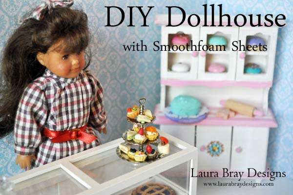 diy dollhouse smoothfoam