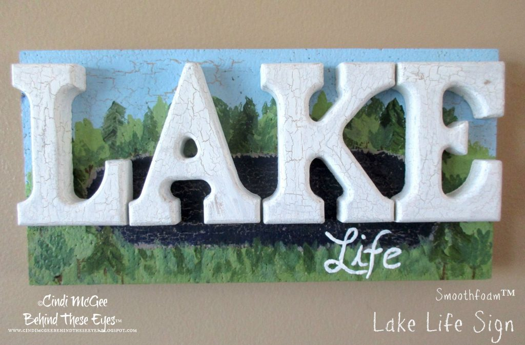 Smoothfoam Lake Life Sign